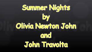 Summer Nights with lyrics Olivia Newton John and John Travolta