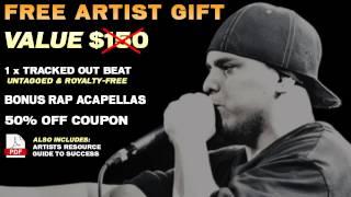 Free Artist Gift (Value $150) - Royalty Free Rap Beats - Bonus Rap Acapellas