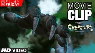 The Creature CLAW | Creature 3D Movie Clips | Filmy Friday | T-Series