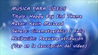 Happy Boy End Theme - Kevin MacLeod