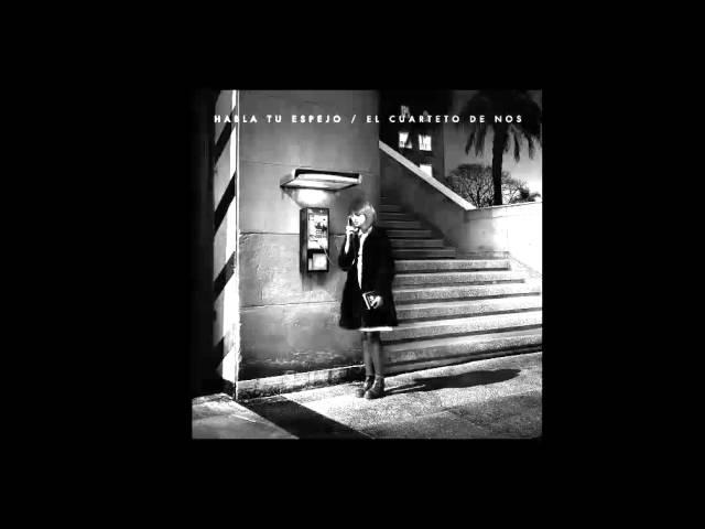 Audio de la canción Habla tu espejo de Cuarteto de Nos