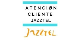 Atención cliente Jazztel 🤙🤙🤙