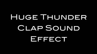Huge Thunder Clap Sound Effect