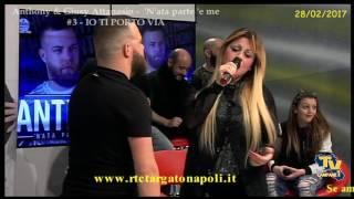 """Anthony & Giusy Attanasio """"'N'ata parte 'e me"""" (2017) - #3 - IO TI PORTO VIA"""