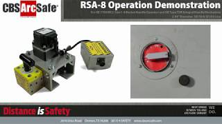 CBS ArcSafe® RSA-8 Operation Demonstration
