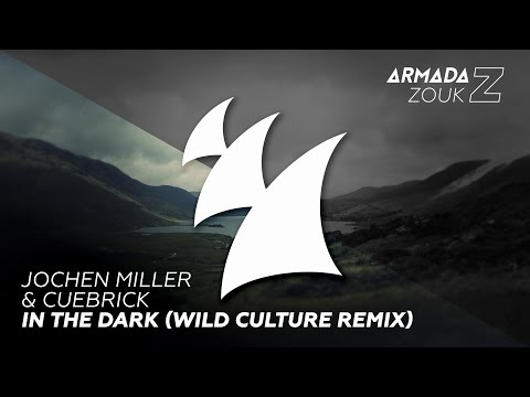 Jochen Miller & Cuebrick - In The Dark (Wild Culture Remix)