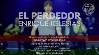 Enrique Iglesias - El Perdedor TRADUÇÃO LEGENDADO LETRA PORTUGUÊS