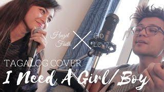 Taeyang - I Need A Girl/Boy || Hazel Faith Tagalog Cover Feat. Gio Levy
