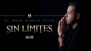 7 - Bailame (Rolando 8a) - El Gran Martín Elías Diaz