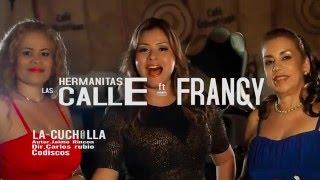 Las Hermanitas Calle ft francy-La Cuchilla