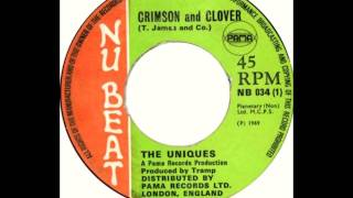 The Uniques - Crimson And Clover (Tommy James And The Shondells Rocksteady Cover)