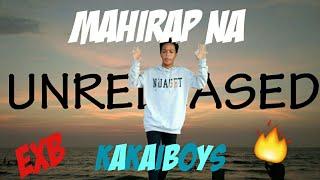 MAHIRAP NA DANCE COVER - KAKAIBOYS FT. EX BATALLION (UNRELEASED) | OWN CHOREOGRAPHY