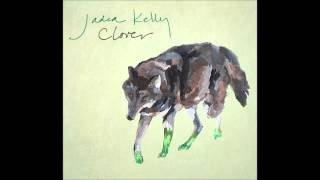 Jadea Kelly - You Had Me