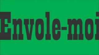 Envole-moi M.Pokora feat TAL with lyrics (con testo)