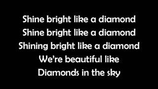 Rihanna - Diamonds LYRICS (BEST)
