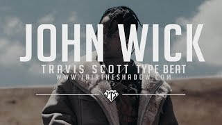 """SOLD"" Travis Scott Type Beat - ""John Wick"" (Prod. By Jairtheshadow)"