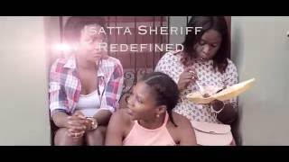Isatta Sheriff   Redefined [Official Video]