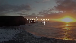 Andy Grammer - Fresh Eyes (Unofficial Lyric Video)