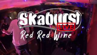 Red Red Wine - UB40 (SkaBurst Live Ska version)