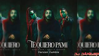 Don Omar Ft Zion & Lennox - Te Quiero Pa' Mi (Cumbia Version) - Dj Danger