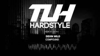 Devin Wild - Compound (Edit) [HQ + HD]