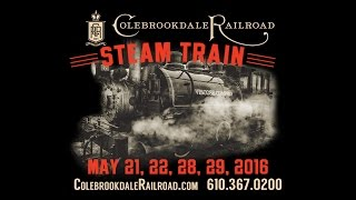 "Colebrookdale Railroad ""The Return of Steam"" Promo 2016"