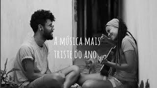 Luiz Lins -  A música mais triste do ano - Verso de Nós (Cover)