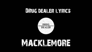 Macklemore feat. Ariana DeBoo - Drug Dealer Lyrics