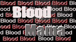 Blood -mama