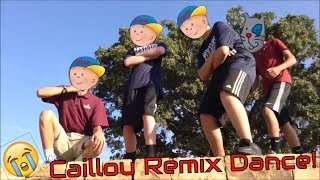 Caillou Remix Dance (With Faces)