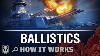 How it Works: Ballistics   World of Warships