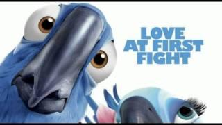 Fly Love (Rio the movie Soundtrack)