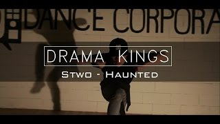 Drama Kings | Stwo - Haunted (ft. Sevdaloza) | Alexey Volkov Choreography
