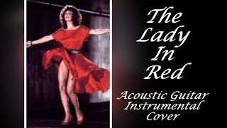 """""""The Lady In Red"""" - Instrumental Cover (Acoustic Guitar)"""