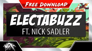 MDK ft. Nick Sadler - Electabuzz (Free Download)