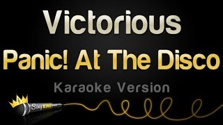 Panic! At The Disco - Victorious (Karaoke Version)