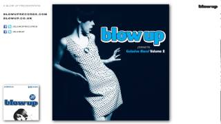 James Clarke 'Blow Up A-Go-Go!' - from Blow Up presents Exclusive Blend Volume 2