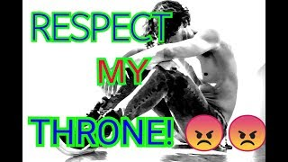 [GMV] Respect My Throne  (Remix By Walker)