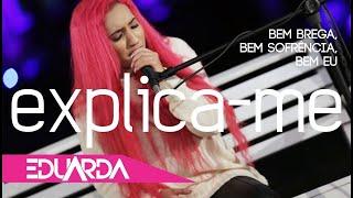 Eduarda Alves - Explica-me ( DVD 2018 )