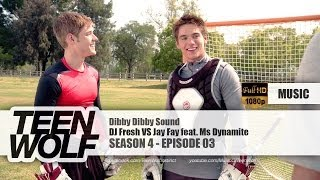 DJ Fresh VS Jay Fay feat. Ms Dynamite - Dibby Dibby Sound | Teen Wolf 4x03 Music [HD]