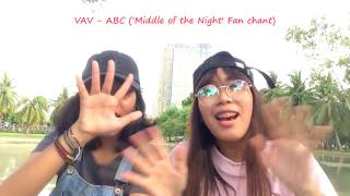 VAV - ABC (Middle of the Night) Fan chant