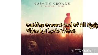 Casting Crowns God of all my days lyrics width=