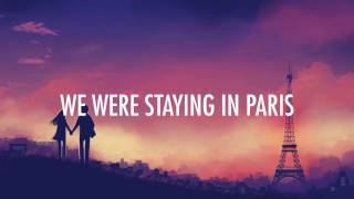 The Chainsmokers - Paris (Lyrics / Lyric Video) [EDM]