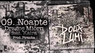 Dragos Miron - Noapte feat. Kaira