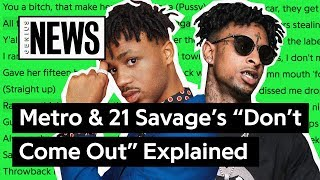 """Metro Boomin & 21 Savage's """"Don't Come Out The House"""" Explained 
