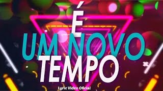 Filipe Lancaster - Um Novo Tempo ft. Lito Atalaia (Lyric Video)