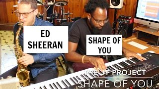 🎷👍  Ed Sheeran - Shape Of You (Jazz Version) 🎷👍