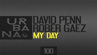 David Penn, Rober Gaez - My Day