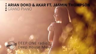 Arian Doko & Akar Ft. Jasmin Thompson - Grand Piano