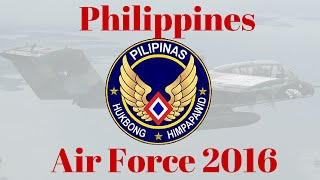 philippines air force 2016 / Philippines Air Force future